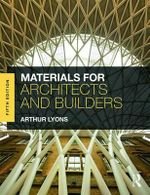 Materials for Architects and Builders - Arthur Lyons