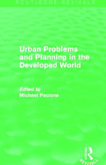 Urban Problems and Planning in the Developed World : Routledge Revivals