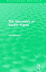 The Geometry of Vector Fields - Yu. Aminov