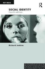 Social Identity : Key Ideas - Richard Jenkins