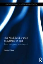 The Kurdish Liberation Movement in Iraq - Yaniv Voller