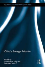 China's Strategic Priorities : Routledge Contemporary China Series
