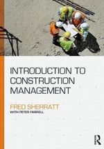 Introduction to Construction Management - Fred Sherratt