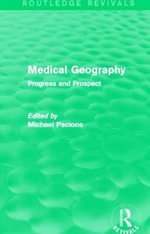 Medical Geography : Progress and Prospect