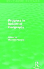 Progress in Industrial Geography