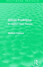 Urban Problems : An Applied Urban Analysis - Michael Pacione