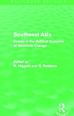 Southeast Asia : Essays in the Political Economy of Structural Change