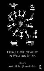 Tribal Development in a High Growth Economy : A Fresh Diagnosis