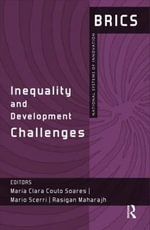 Inequality and Development Challenges : BRICS National Systems of Innovation