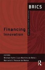 Financing Innovation : BRICS National Systems of Innovation