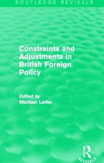 Constraints and Adjustments in British Foreign Policy - Late Michael Leifer