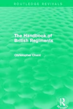 Handbook of British Regiments - Christopher Chant