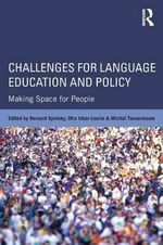 Challenges for Language Education and Policy : Making Space for People