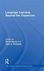 Language Learning Beyond the Classroom : From Classroom to Community