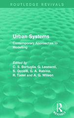Urban Systems : Contemporary Approaches to Modelling