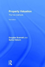 Property Valuation : The Five Methods - Douglas Scarrett