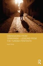 Disengaging from Terrorism - Lessons from the Turkish Penitents - Kamil Yilmaz