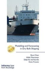 Modelling and Forecasting in the Dry Bulk Shipping Market - Shun Chen