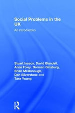 Social Problems in the UK : An Introduction - Stuart Isaacs
