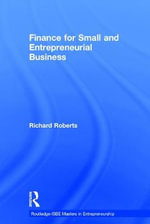 Finance for Small and Entrepreneurial Business - Richard Roberts