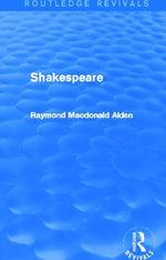 Shakespeare - Raymond MacDonald Alden