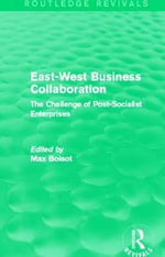 East-West Business Collaboration : The Challenge of Governance in Post-Socialist Enterprises