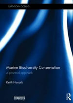 Marine Biodiversity Conservation : A Practical Approach - Keith Hiscock