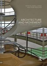 Architecture and Movement : the Dynamic Experience of Buildings and Landscapes