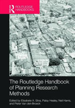 The Routledge Handbook of Planning Research Methods : A Case-Based Guide to Research Design
