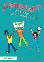 Jumpstart! Geography : Engaging Activities for Ages 7-12 - Sarah Whitehouse