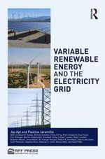 Variable Renewable Energy and the Electricity Grid - Jay Apt