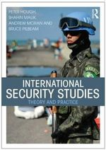 International Security Studies : Theory and Practice - Peter Hough