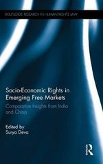 Socio-Economic Rights in Emerging Free Markets : Comparative Insights from India and China