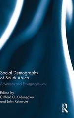 Social Demography of South Africa : Advances and Emerging Issues