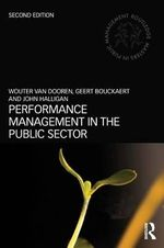 Performance Management in the Public Sector : Routledge Masters in Public Management - Wouter van Dooren