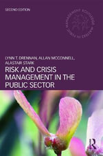 Risk and Crisis Management in the Public Sector - Lynn T. Drennan