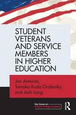 Student Veterans and Service Members in Higher Education - Jan Arminio