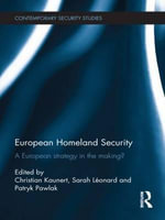European Homeland Security : A European Strategy in the Making?