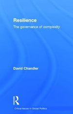 Resilience : The Governance of Complexity - David Chandler