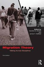 Migration Theory : Talking across Disciplines