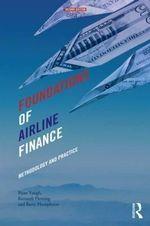 Foundations of Airline Finance : Methodology and Practice - Bijan Vasigh
