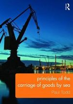 Principles of Carriage of Goods by Sea - Paul Todd