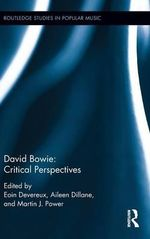 David Bowie : Critical Perspectives