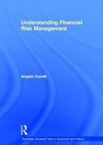 Understanding Financial Risk Management - Angelo Corelli