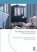 The Making of Hong Kong : From Vertical to Volumetric - Barrie Shelton