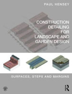 Detailing of Landscape - Surfaces : Digital Detailing for Landscape Architects and Garden Designers - No Contributor