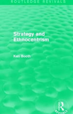 Strategy and Ethnocentrism - Ken Booth