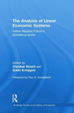 The Analysis of Linear Economic Systems : Father Maurice Potron's Pioneering Works