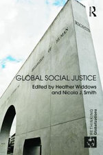 Global Social Justice : The Moral Purpose of the Market