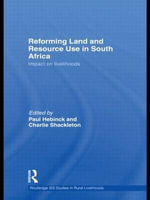 Reforming Land and Resource Use in South Africa : Impact on Livelihoods